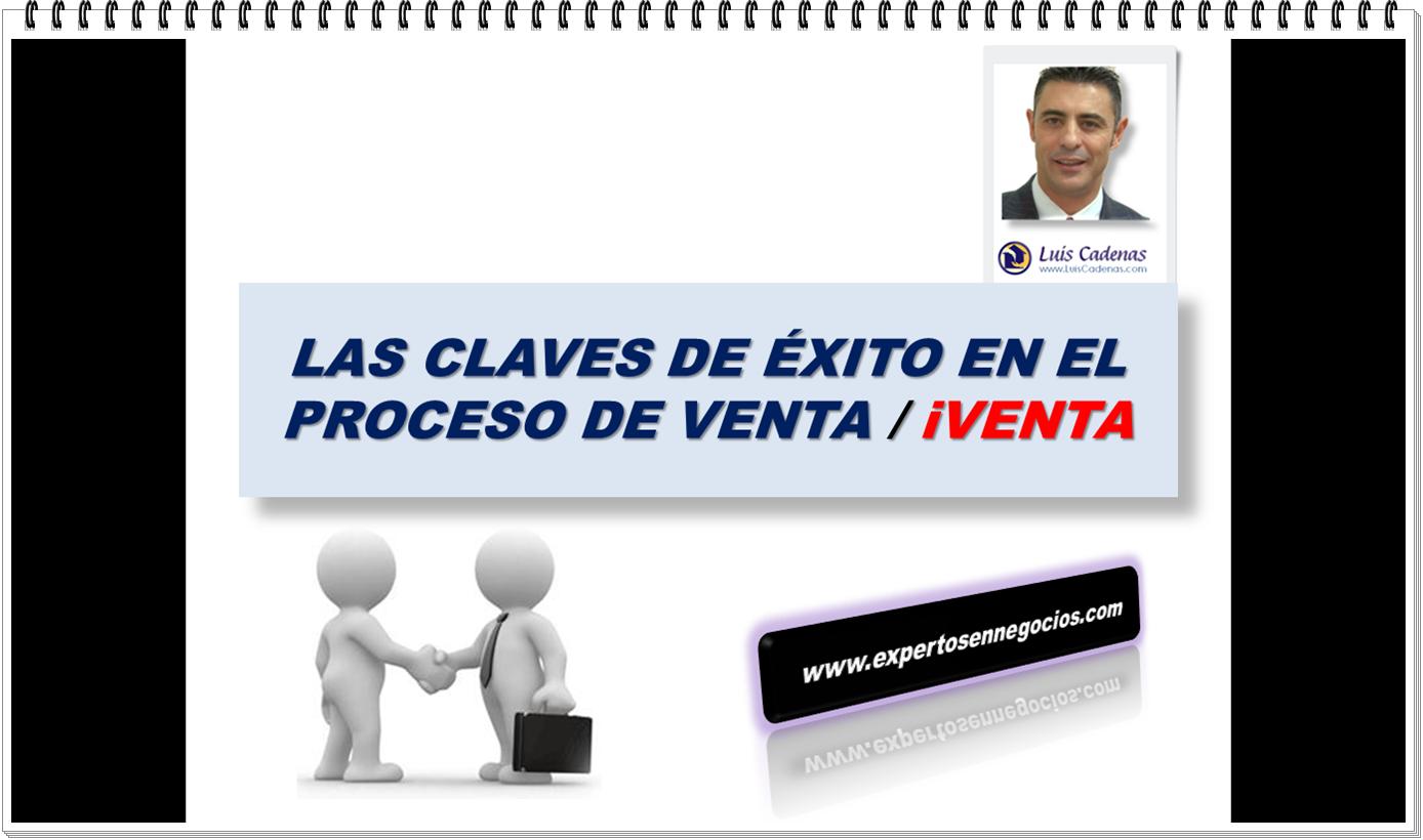 Las Claves de Exito en el ProVta y iProVta
